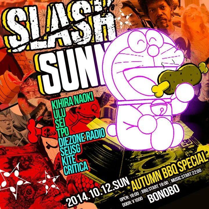 2014.10.12 SLASH x SUNNY BBQ SPECIAL @bar bonobo