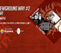 """2/27 浜松『Planet Cafe』にて""""SUNNY & NEWGROUND WAY"""""""