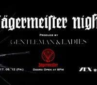 Jägermeister Night  05/12 @ XEX 日本橋