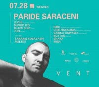 7/28 Paride Saraceni presented by Weaves @ VENT